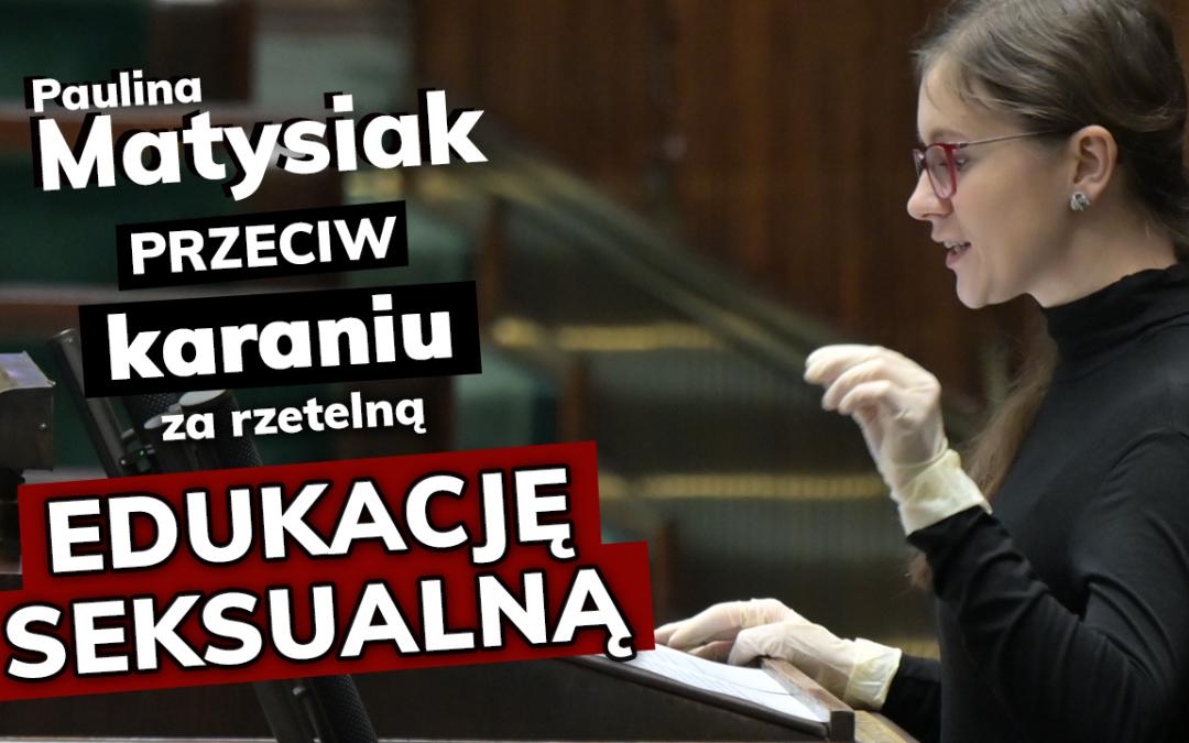 Paulina Matysiak przeciw karaniu za rzetelną edukację seksualną