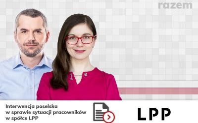 Interwencja poselska w sprawie sytuacji pracowników w spółce LPP