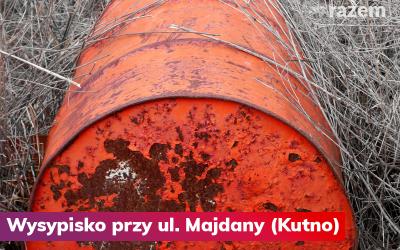 Wysypisko przy ul. Majdany w Kutnie – interwencja